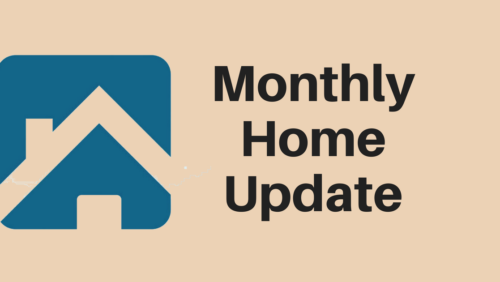 May Monthly Home Update