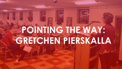 Pointing the Way: Gretchen Pierskalla